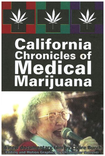 California Chronicles of Medical Marijuana
