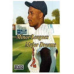 Minor Leagues Major Dreams