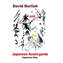 David Burliuk and the Japanese Avant-grarde (PAL version)