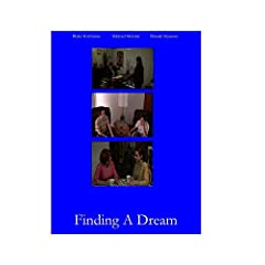Finding A Dream