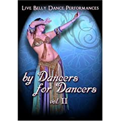 By Dancers For Dancers Vol. II - Belly Dance Performances