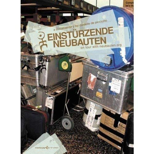 Einsturzende Neubauten: On Tour with Neubauten Org