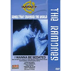 Impact! Songs that Changed the World - I Wanna Be Sedated / Ramones, Legs McNeil, Jeff Tweedy, The Edge