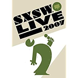 SXSW Live 2007