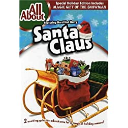 All About Santa Claus/Magic Gift of the Snowman
