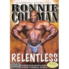 Ronnie Coleman: Relentless