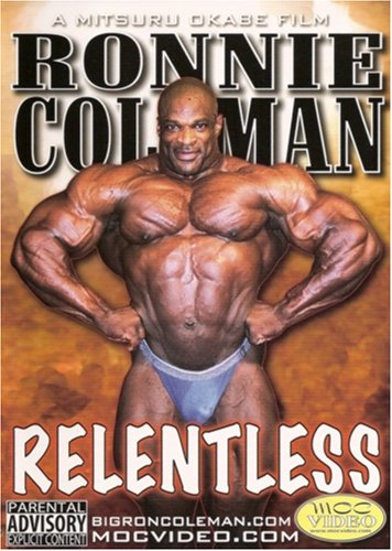 Ronnie Coleman: Relentless