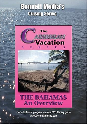 THE BAHAMAS - AN OVERVIEW.