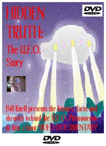 Hidden Truth: The UFO Story