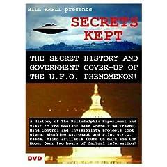 SECRETS KEPT: The Secret History and Cover-Up of the U.F.O. Phenomenon