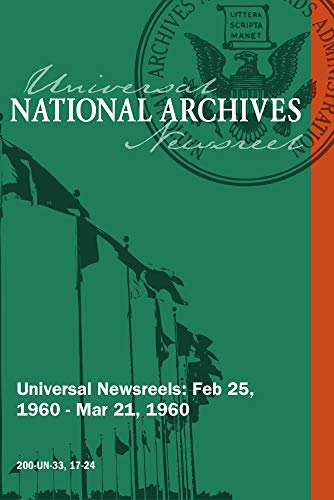 National Archives Universal Newsreels Vol. 33 Release 17-24 (1960)
