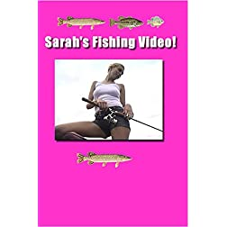 Sarah's Fishing Video