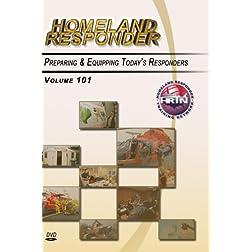 Homeland Responder, Volume 101