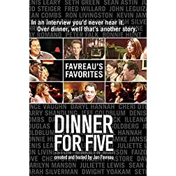 Dinner for Five: Favreau's Favorites