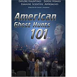 American Ghost Hunts 101