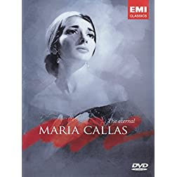 Maria Callas: The Eternal Maria Callas