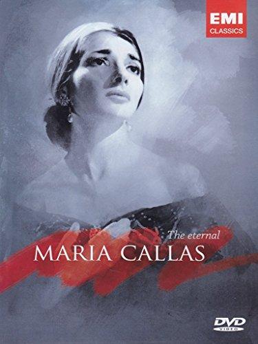 Maria Callas: The Eternal Maria Callas