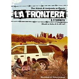 La Frontera (A Fronteira)