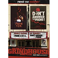 Welcome to Grindhouse: Don't Answer the Phone/Prime Evil