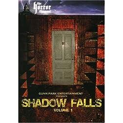 Shadow Falls - Vol. 1