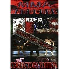 MMA Hardcore: Mexico vs USA: Smuggled Across the Border