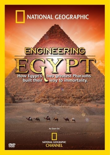 National Geographic: Engineering Egypt