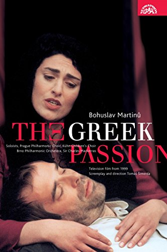 Martinu - The Greek Passion