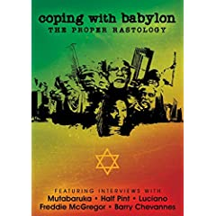 Coping with Babylon: The Proper Rastology