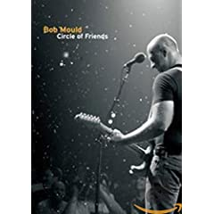 Bob Mould: Circle of Friends - Live at the 9:30 Club