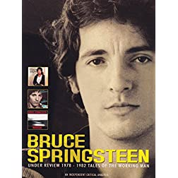 Bruce Springsteen: Under Review-1978-82: Tale of the Working Man
