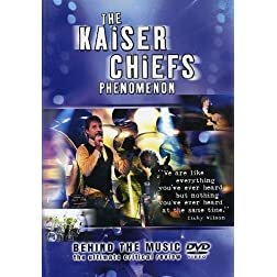 Kaiser Chiefs - Behind the Music