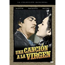 Una Canci�n A La V�rgen (A Song To The Virgin)