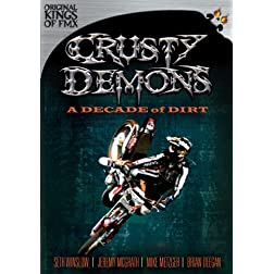 Crusty Demons: A Decade of Dirt
