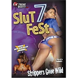 Slutfest, Vol. 7: Strippers Gone Wild