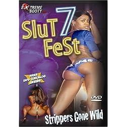 Slutfest, Vol. 7: Strippers Gone Wild