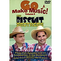 The Biscuit Brothers Go Make Music Vol 2