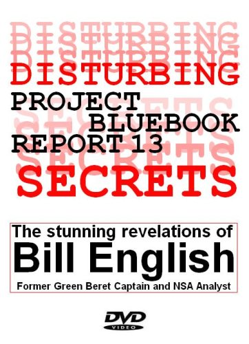 UFOs and Disturbing Secrets: Project Bluebook Report #13