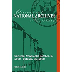 National Archives Universal Newsreels Vol. 33 Release 81-88 (1960)