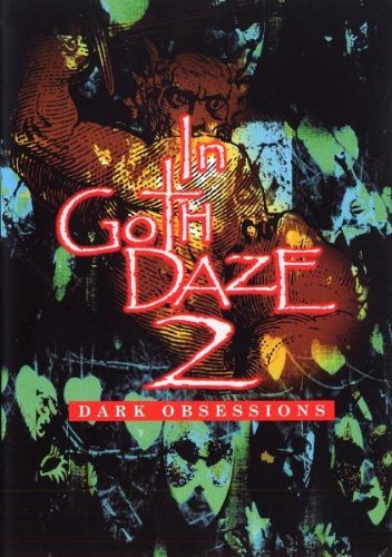 In Goth Daze, Vol. 2