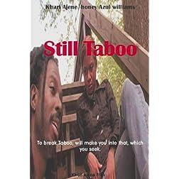 Still Taboo