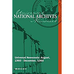 National Archives Universal Newsreels Vol. 33 Release 65-72 (1960)