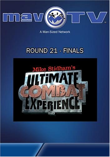 Ultimate Combat Experience: Round 21 - Finals
