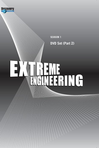 Extreme Engineering Season 1 - DVD Set (Part 2)