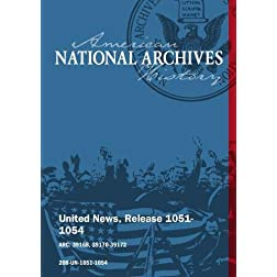 National Archives United News Release 1051-1054 (1945)