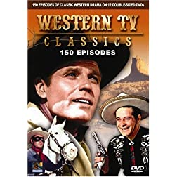 Western TV Classics 150 Episodes