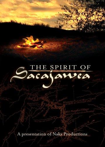 The Spirit of Sacajawea (Lewis & Clark/Sacagawea/Sakakawea)