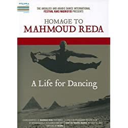 A Life For Dancing - Homage to Mahmoud Reda
