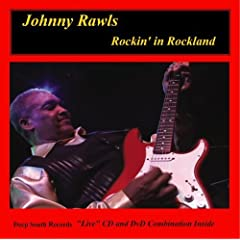 Johnny Rawls Rockin' in Rockland DVD/CD Combo Pack
