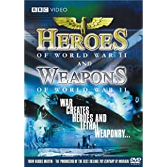 Heroes and Weapons of World War II