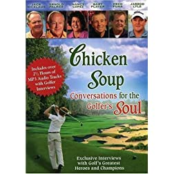 Chicken Soup: Conversations For The Golfer's Soul